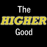 The Higher Good - 7.26.2015