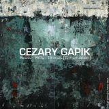 Cezary Gapik - Beats... Riffs... Drones (Continuation)