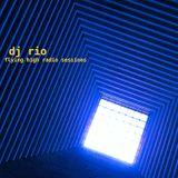 DJ Rio Flying High Radio Sessions Mix #541