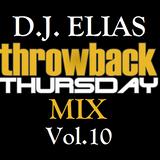 DJ Elias -Throwback Thursday Mix Vol.10