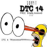 DJ SONYT PODCAST - EPISODE 14 - DTC #14 (ITS A TRAP)