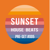 Pre-Set #005 House Set mixed by Sunset House Beats
