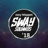 Joey Mappet - Sway Sounnds - Mix  2018