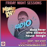 Midnight Riot Radio with guest Chewy Rubs host Yam Who? 1 - 5 -20