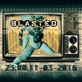 Live @ Blasted (Berlin) (11/03/2016)