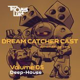 Dream Catcher Cast V05 (Deep-House)