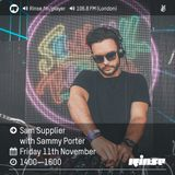 Sammy Porter And Friends - Podcast 29 (Rinse FM Guest Mix & Interview w. Sam Supplier)