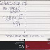 Ramos b2b DJ Druid with MCs Sharkey & Marley - Fusion II - 07.05.1994