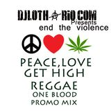 peace, love and get high reggae mixtape