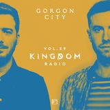 Gorgon City KINGDOM Radio 029