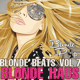 Blonde Beats Vol. 7: Blonde Haus