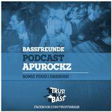 Bassfreunde Podcast - Apurockz