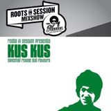 RootsInSession Mixshow No. 52 / KUS KUS Mixtape Mixed By Dj Fu @ Radio Nula (20.9.2019)