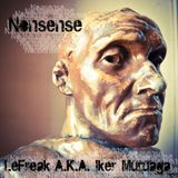 LeFreak A.K.A. Iker Muruaga - Nonsense (07/11)