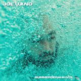 JOE.U.KNO - SUMMERderahh VOL. 2 SOUNDCLOUD.COM/UTTCREW