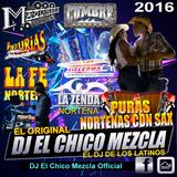 DJ El Chico Mezcla PURAS NORTENAS CON SAX 2016
