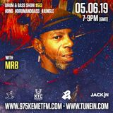 Kemet fm Drum & Bass Show with Dj MRB 5 June 2019