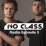 No Class Radio Episode 3