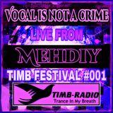 TIMB-FESTIVAL #001 MEHDIY'SLIVE SET.