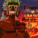 Techno Survivor Mix V.2 - Sladone Dj Mixa e Seleziona (DischiStoria)
