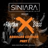 #Rhythm'X'Bass Bhangra Edition (Part I)