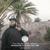 Scratcha DVA w/ DJ Earl and Sirr TMO - 29th September 2016