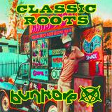 Bunkore Crew - Classic Roots (Reggae Mix)