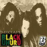 Black Uhuru Mixtape