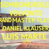 CAMPO ELÉCTRICO // SOMBONDROLO VOLVONTE + DANIEL KLAUSER + LUIS MARTE (LIVE CCC8.0) + GRAND MASTER F