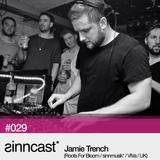 sinncast* #029 - Jamie Trench (Roots For Bloom / sinnmusik* / VIVa / UK)