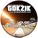 Tokzik - The House Sessions #001