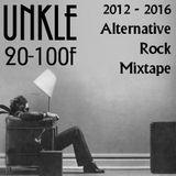 2012-2016 Rather Intense Alternative Rock Mixtape