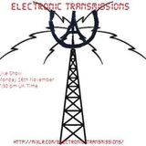 Electronic Transmissions Live show 16-11-15