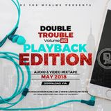 2018 The Double Trouble Playback Edition