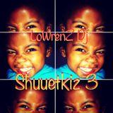SHUUETKIZ 3 BY LoWrenZ Dj