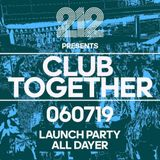 Malcolm We Love - 11pm-12pm- Club Together Launch Party 6.7.19 @212 Leeds UK