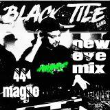 Dj Magno x BlackTileGang x 2020