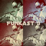 Funkast #9 - 5/11/2014