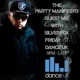Silverfox - Friday Nights Party Manifesto Guest Mix ( DANCE UK )