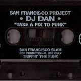 DJ Dan - Take A Fix To The Funk (side.b) 1994