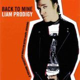 Back to Mine Volume 23 - Liam Prodigy (2006)