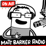 MattBarkerRadio Podcast#22