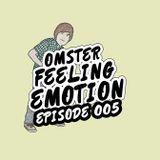 Omster - Feeling Emotion #005