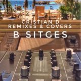 Remixes & Covers Lunch BESO SITGES by CRISTIAN D DJ