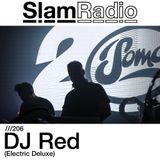 #SlamRadio - 206 - DJ Red
