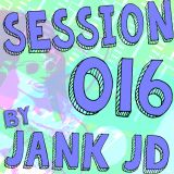 Session 016 (August Mix)
