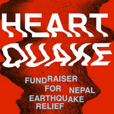 HEARTQUAKE - FUNDRAISER FOR NEPAL EARTHQUAKE RELIEF