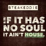 If it has no soul, it ain't house