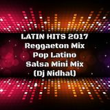 LATIN HITS 2017 - Reggaeton Mix, Pop Latino, Salsa Mini Mix