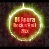 Rock 'n' Roll Mix-Mixed by DJ Asura